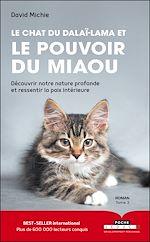 Téléchargez le livre :  Le chat du Dalaï-Lama et le pouvoir du miaou