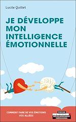 Téléchargez le livre :  Je développe mon intelligence émotionnelle