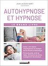 Télécharger le livre :  Le Grand Livre de l'autohypnose et hypnose