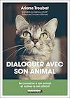 Télécharger le livre :  Dialoguer avec son animal