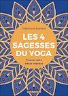 Télécharger le livre :  Les 4 sagesses du yoga
