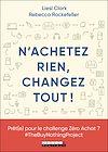 Télécharger le livre :  N'achetez rien, changez tout !