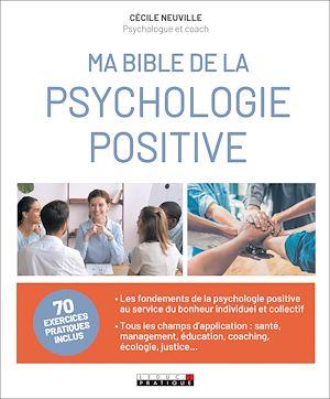 Téléchargez le livre :  Ma Bible de la psychologie positive