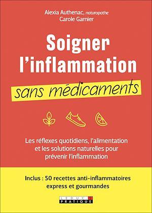 Téléchargez le livre :  Soigner l'inflammation sans médicaments