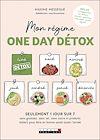 Télécharger le livre :  Mon régime One day détox