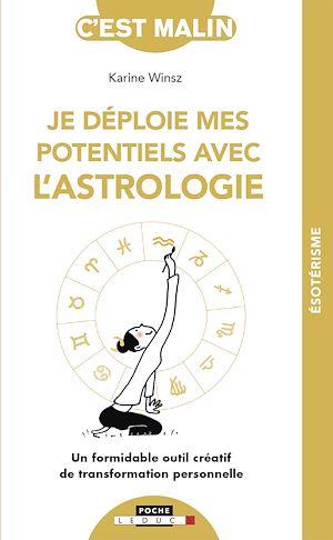 Téléchargez le livre :  Je déploie mes potentiels avec l'astrologie, c'est malin