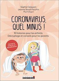 Téléchargez le livre :  Coronavirus, quel minus !