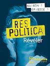 Télécharger le livre :  Res Politica : Révéler - Episode 1