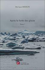 Téléchargez le livre :  Après la fonte des glaces