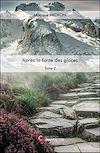 Télécharger le livre :  Après la fonte des glaces