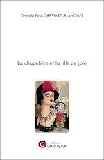 Téléchargez le livre :  La chapelière et la fille de joie
