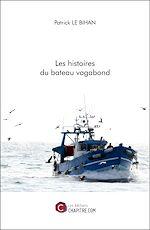 Téléchargez le livre :  Les histoires du bateau vagabond