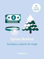 Téléchargez le livre :  Quelques arpents de neige