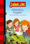 Attention, fragile ! | Defossez, Jean-Marie. Auteur
