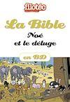 Télécharger le livre :  La Bible en BD, Noé et le déluge