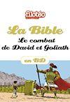 Télécharger le livre :  La Bible en BD, Le combat de David et Goliath