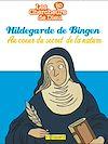 Télécharger le livre :  Hildegarde de Bingen