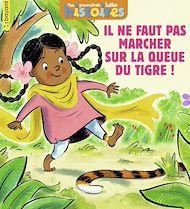 Téléchargez le livre :  Il ne faut pas marcher sur la queue du tigre !