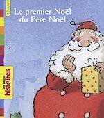 Téléchargez le livre :  Le premier Noël du père Noël