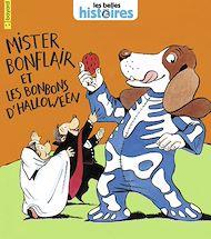 Téléchargez le livre :  Mister Bonflair et les bonbons d'Halloween