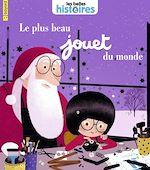 Download this eBook Le plus beau jouet du monde