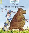 Télécharger le livre :  L'ours et les fées pipelettes