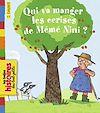 Télécharger le livre :  Qui va manger les cerises de Mémé Nini ?