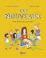 Les nouveaux, Tome 01 | Cuvellier, Vincent