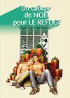 Télécharger le livre :  Un cadeau de Noël pour Le Refuge - Volume Sven de Rennes