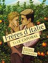 Télécharger le livre :  Frères d'Italie : Le caporal - Tome 1