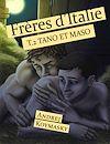 Télécharger le livre :  Frères d'Italie : Tano et Maso - Tome 2