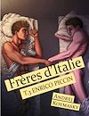 Télécharger le livre :  Frères d'Italie : Enrico Piccin - Tome 3