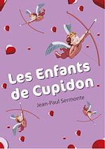Téléchargez le livre :  Les enfants de Cupidon