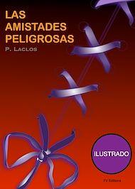 Téléchargez le livre :  Las Amistadas Peligrosas (Ilustrado)