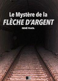 Téléchargez le livre :  Le Mystère de la Flèche d'Argent