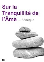 Download this eBook Sur la tranquillité de l'âme