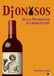 Téléchargez le livre :  Dionysos ou la revanche du Minotaure