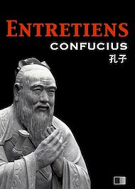 Téléchargez le livre :  Les Entretiens de Confucius et de ses disciples