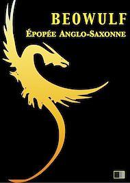 Téléchargez le livre :  Beowulf, Épopée Anglo-Saxonne