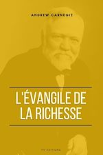 Download this eBook L'Évangile de la Richesse