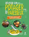 Télécharger le livre :  Réussir son Potager du Paresseux - un anti-guide pour jardiniers libres