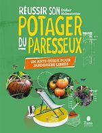 Téléchargez le livre :  Réussir son Potager du Paresseux - un anti-guide pour jardiniers libres