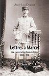 Télécharger le livre :  Lettres à Marcel