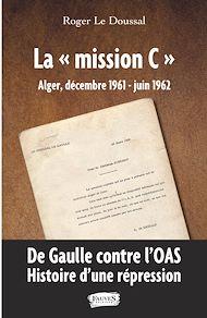 """Téléchargez le livre :  La """"mission C"""""""