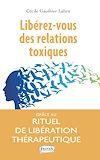 Télécharger le livre :  Libérez-vous des relations toxiques