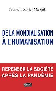 Téléchargez le livre :  De la mondialisation à l'humanisation