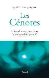 Téléchargez le livre :  Les Cénotes