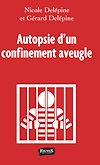 Télécharger le livre :  Autopsie d'un confinement aveugle
