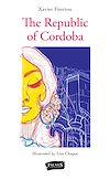Télécharger le livre :  The Republic of Cordoba