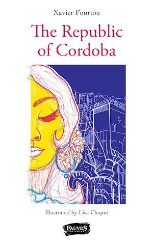 Téléchargez le livre :  The Republic of Cordoba
